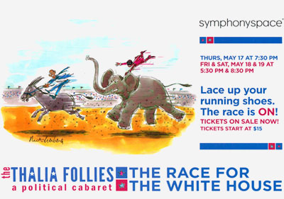 Thalia Follies - Race For The White House